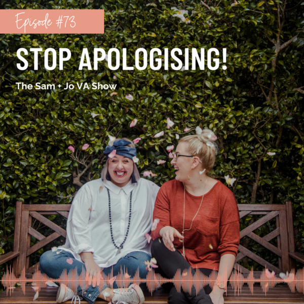 #73 Stop Apologising! artwork