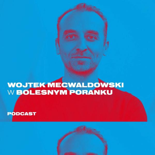 Bolesne Poranki w newonce.radio gość Wojciech Mecwaldowski 29.01.2019