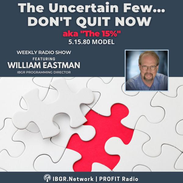 The Uncertain Few aka the 15%: 5.15.80 Business Model artwork