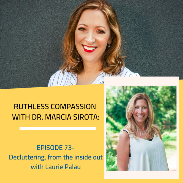 73 - Laurie Palau: Decluttering from the inside out artwork