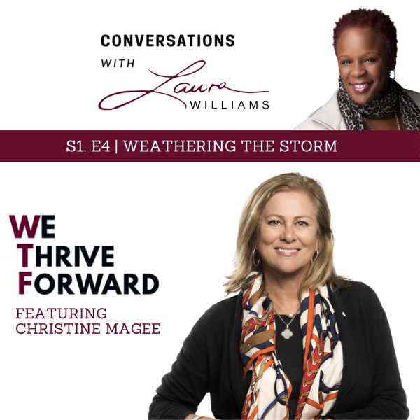 We Thrive Forward – E4 – Weathering the Storm artwork