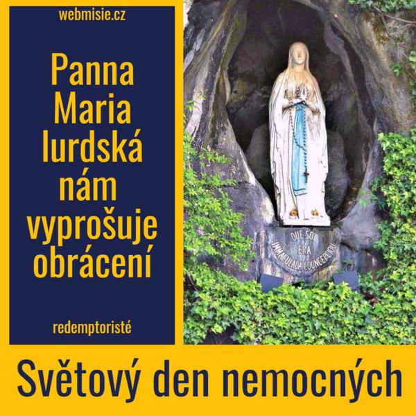 Lurdská Panna Maria nás zve k obrácení