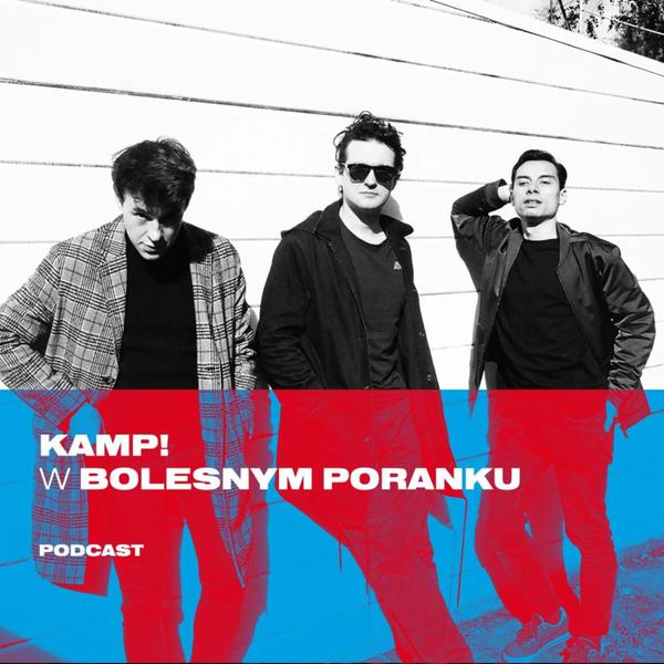 Bolesne Poranki w newonce.radio gościnnie KAMP! 21.12.2018