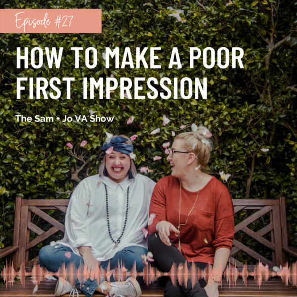 #27 How To Make A Poor First Impression artwork