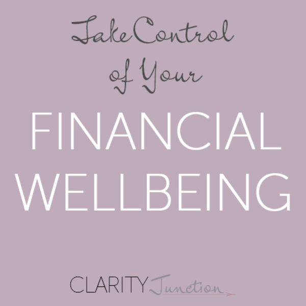 0033 - Take Control of Your Financial Wellbeing