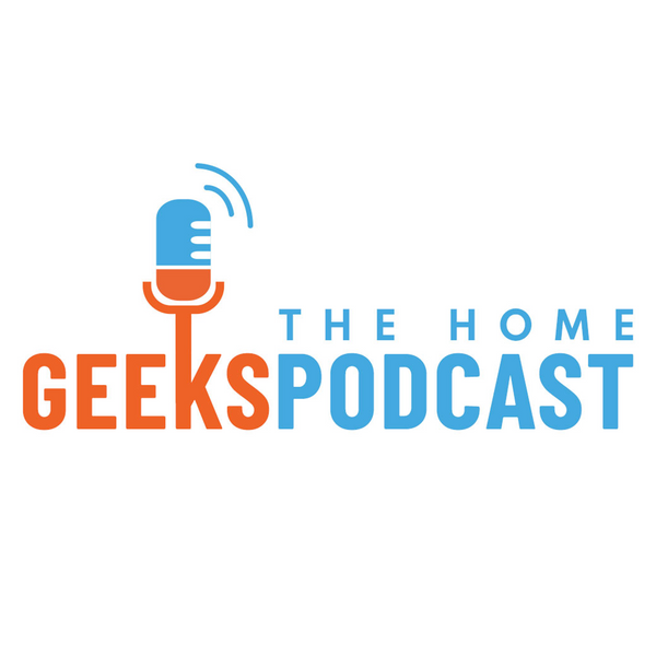 The Home Geeks Podcast artwork