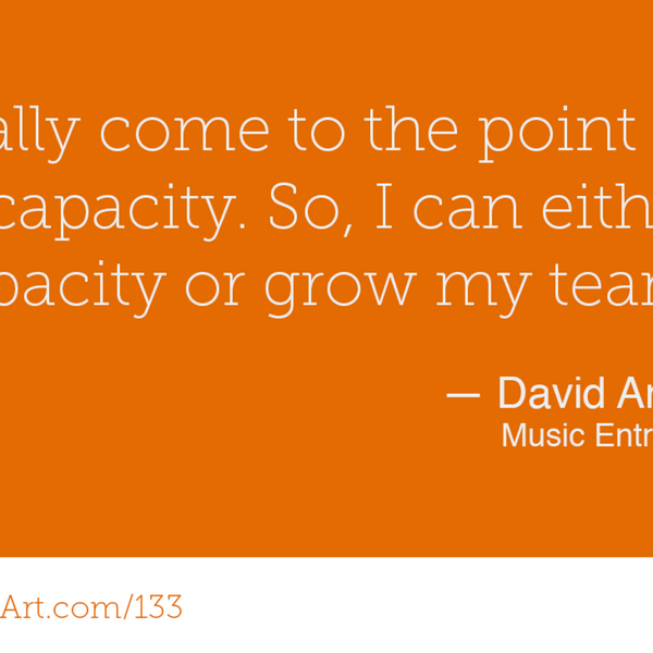 133 - Owning your own job and Making your own art with David Andrew Wiebe again