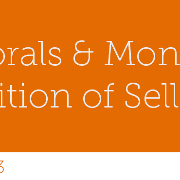 53 – Morals & Money: A definition of Selling Out