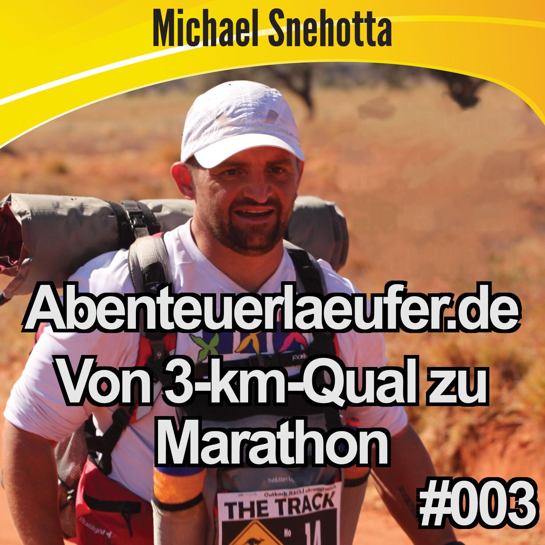 003 Gequälte 3 km und dann Marathon? Klar! ;-)