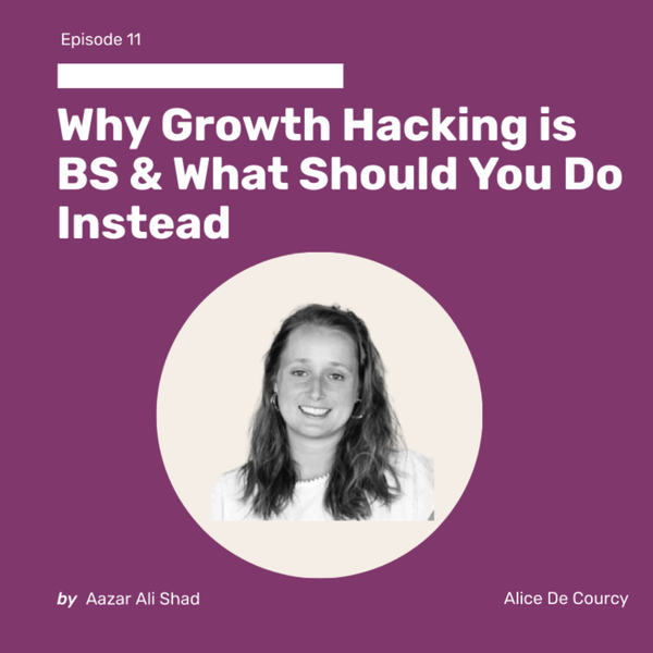 Why Growth Hacking is BS & What Should You Do Instead artwork