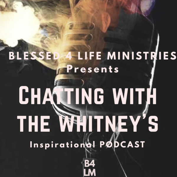 """Chatting With The Whitneys"" (7-8-19) artwork"
