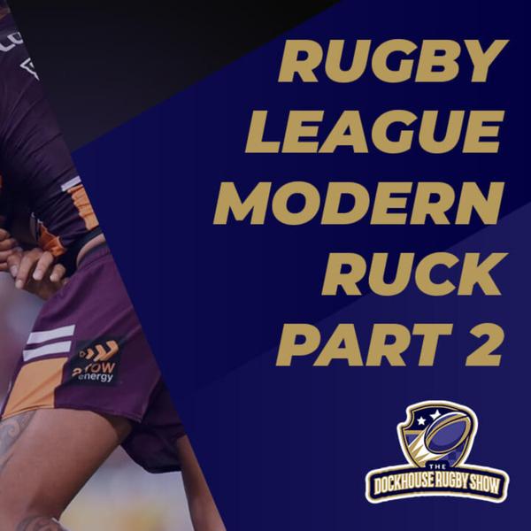 Rugby League Modern Ruck Part 2 artwork