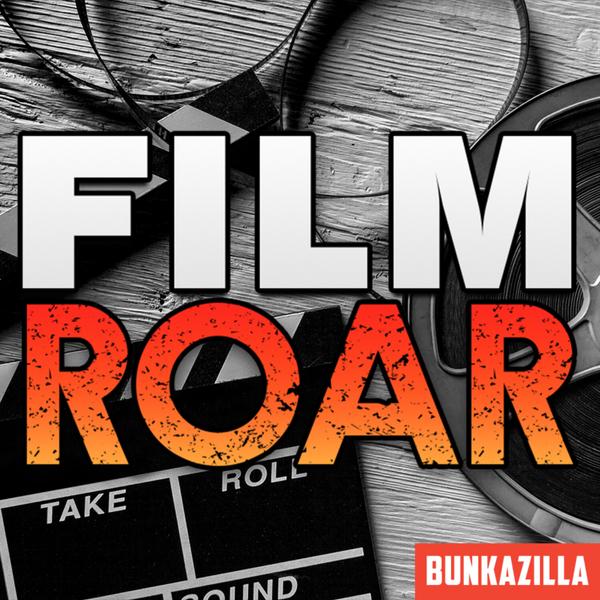 Bunkazilla Film Roar artwork