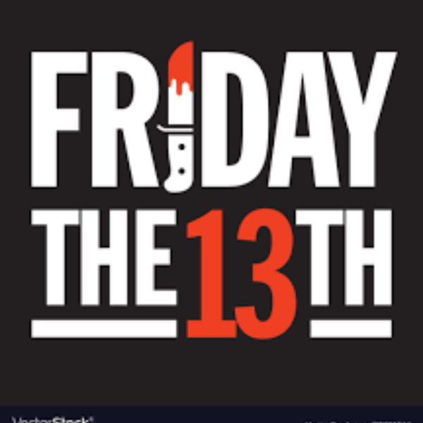 Friday the 13th? YIKES!