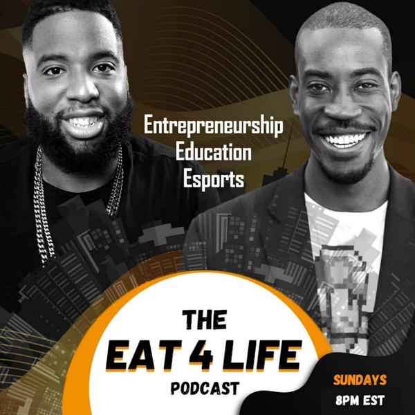 The Eat 4 Life Podcast-Episode 26 artwork