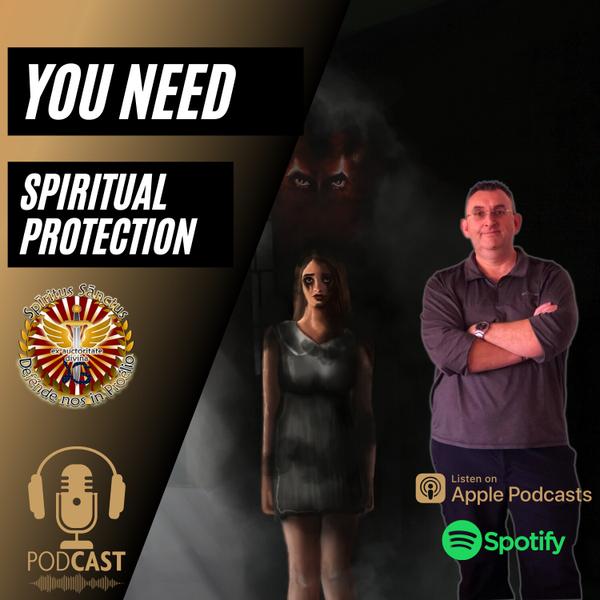 Why You Need Spiritual Protection artwork
