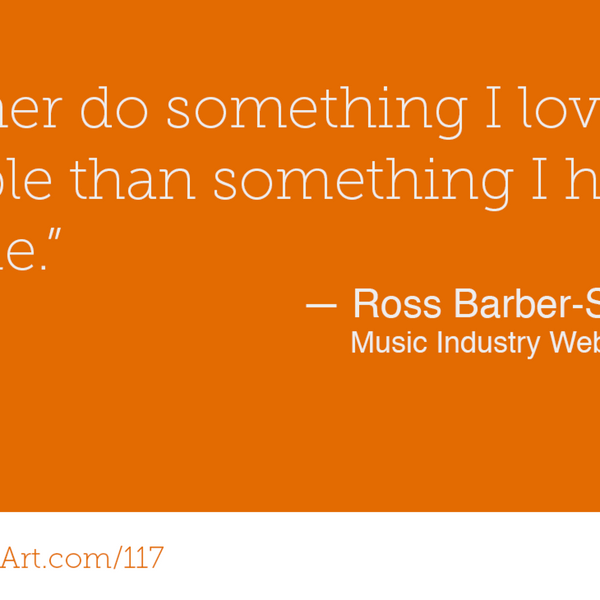 117 - Focus on what you care about with Ross Barber-Smith