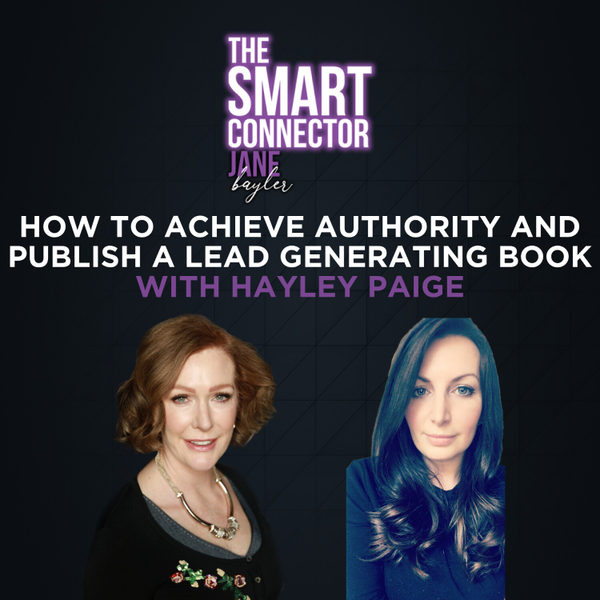 Publish A Book To Build Authority And Drive Sales With Hayley Paige artwork