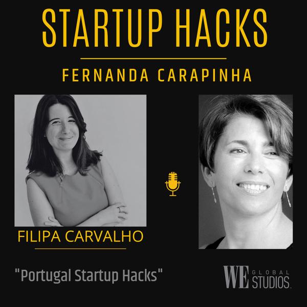PORTUGAL STARTUP HACKS with FILIPA CARVALHO artwork