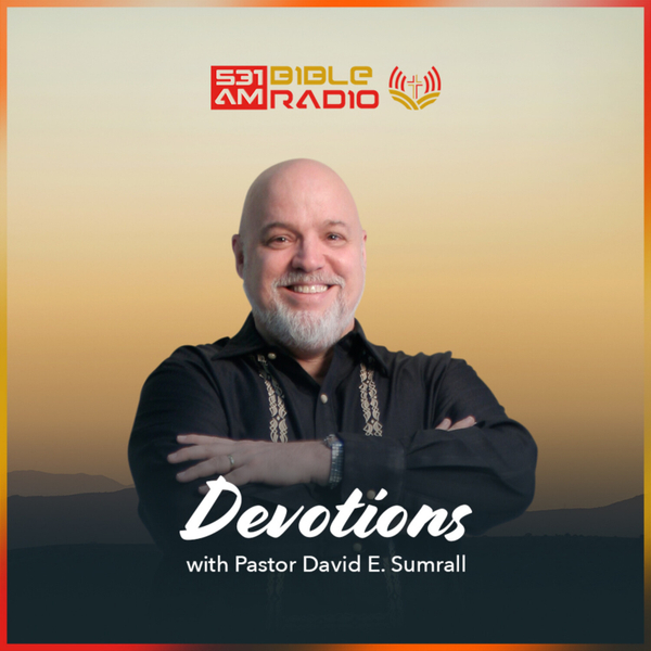Devotions with Pastor David E. Sumrall artwork
