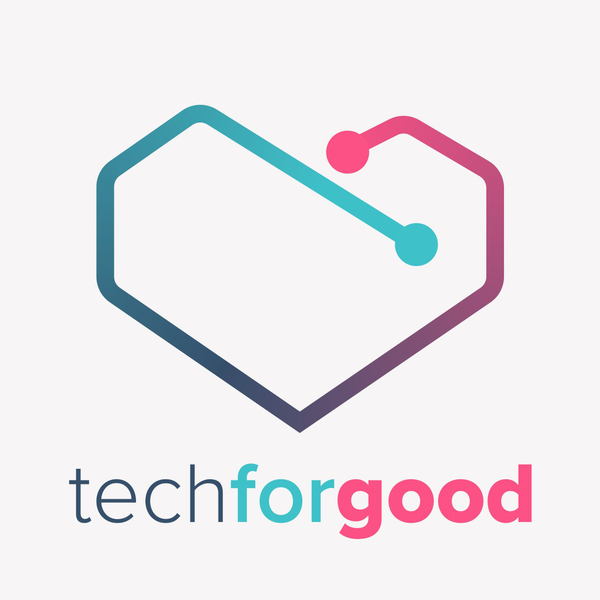 Tech for Good Podcast Ep 8 - Dont Call Me Mrs Evans aka the live episode