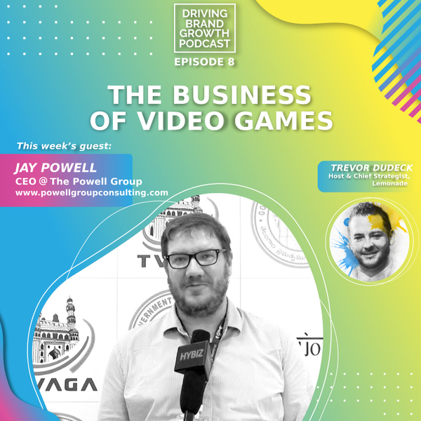 The Business of Video Games with Jay Powell artwork