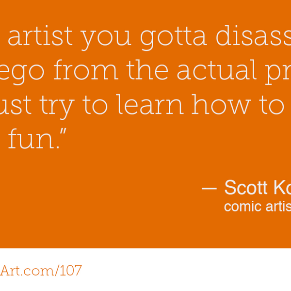 107 - Creating comics with Scott Kowalchuk artwork