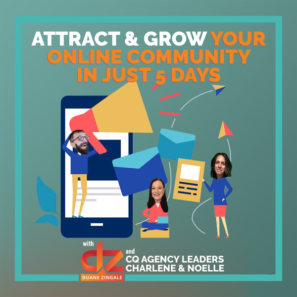 MYMS 66: Attract & Grow your Online Community in just 5 Days with the CQ Agency Leaders Charlene and Noelle artwork