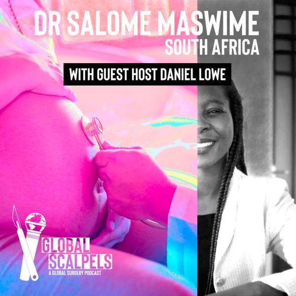 Ep 26: Salome Maswime (w/ Guest Host Daniel Lowe) artwork