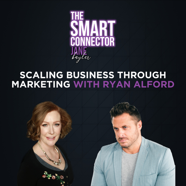 Scaling Business Through Marketing - With Ryan Alford artwork