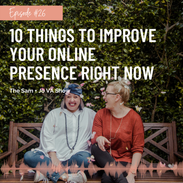 #26 10 Things To Improve Your Online Presence Right Now artwork