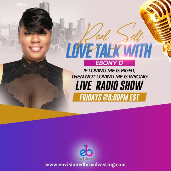 Real Self Love Talk with Ebony D artwork