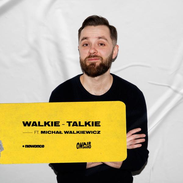 Walkie Talkie ft. Michał Walkiewicz gość Jan Komasa & Błażej Hrapkowicz 25.09.2019