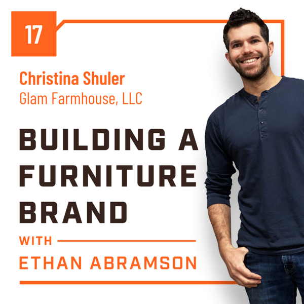 The Glam and Not Glam Side of Furniture with Christina Shuler of Glam Farmhouse, LLC artwork