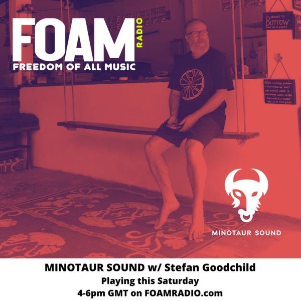 Minotaur Sound with Stefan Goodchild - Ep 43 artwork