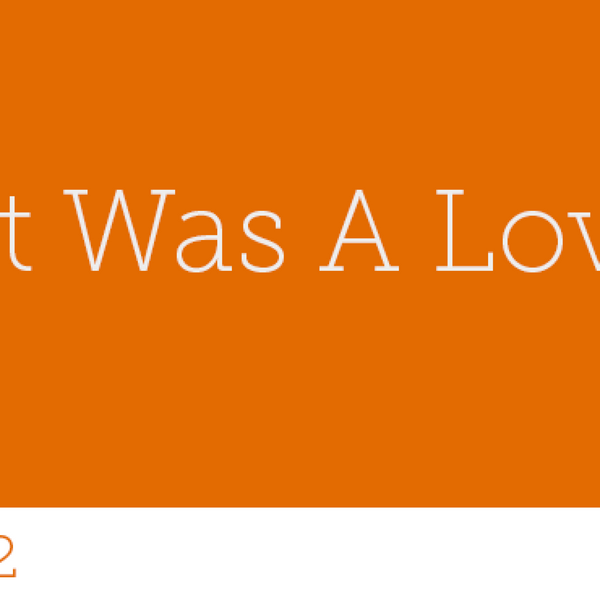 92 - When It Was A Love Song