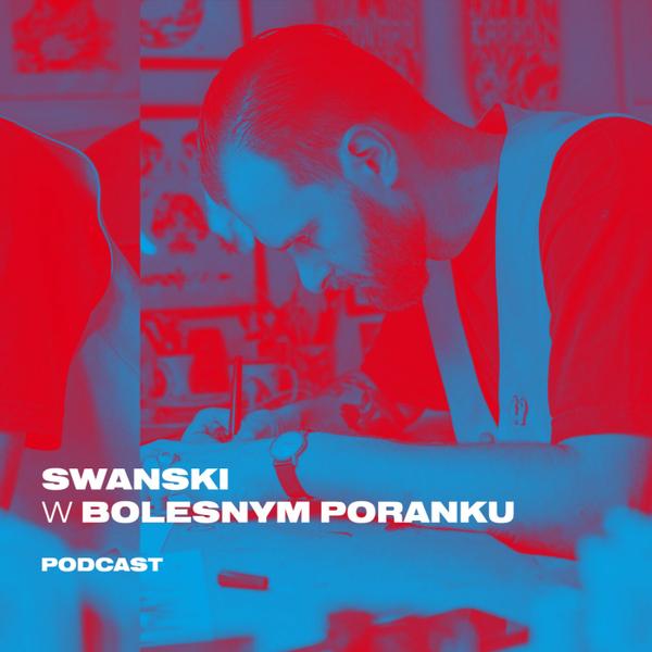 Bolesne Poranki w newonce.radio gość Paweł Swanski 26.11.2018