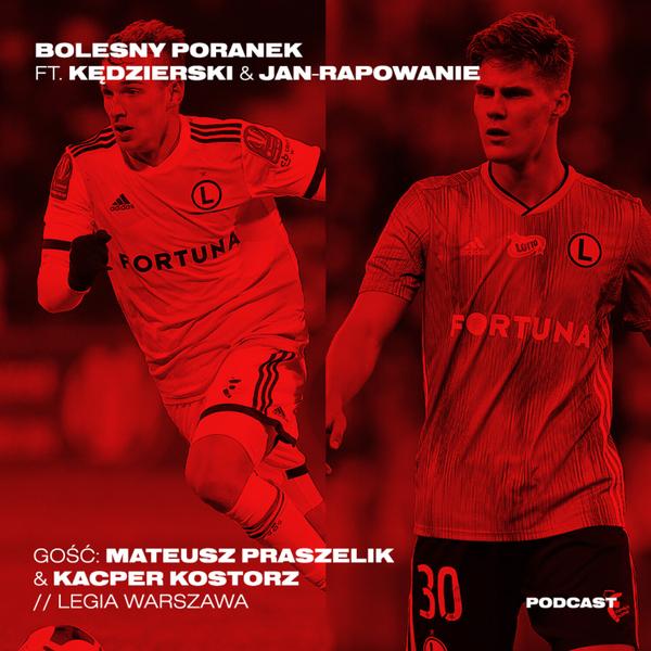 Jaka jest cena kariery w piłce? Kostorz & Praszelik z Legia Warszawa