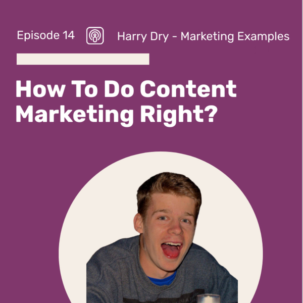 How Marketing Examples Got Amazing Traction With Simply Doing Good Content artwork