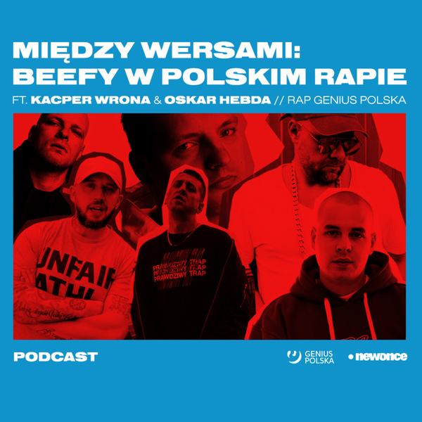 Między Wersami ft. Kacper Wrona & Oskar Hebda (Rap Genius Polska) artwork
