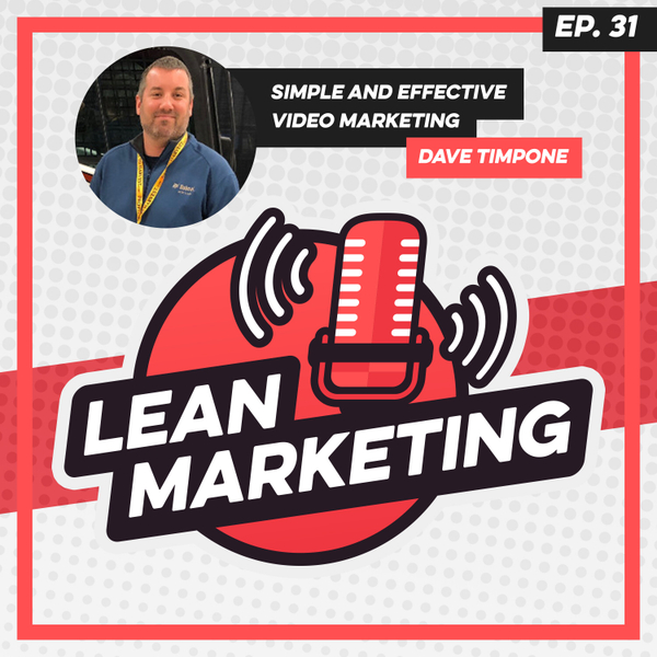 Simple and Effective Video Marketing with Dave Timpone artwork