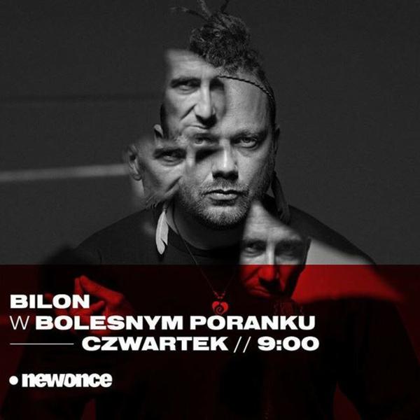 Bolesne Poranki w newonce.radio gość Bilon BPP 25.10.2018