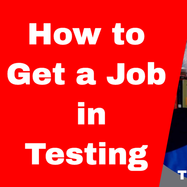 How to Get a Job In Software Testing artwork