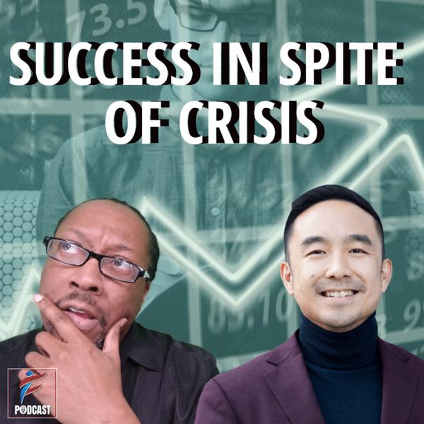 Success In Spite Of Crisis | Maxwell Nee artwork