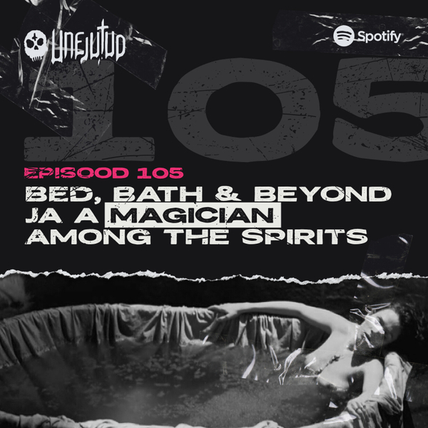 Unejutud - Bed, Bath & Beyond ja a magician among the spirits artwork