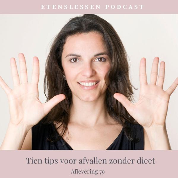 Afl. 79 Tien tips voor afvallen zonder dieet artwork