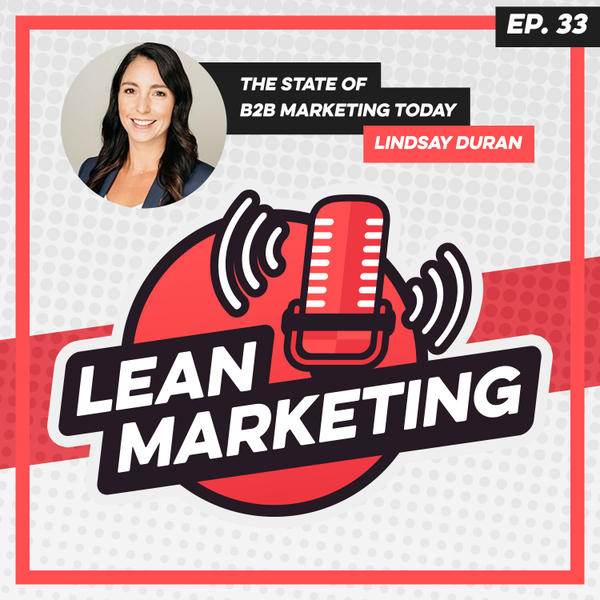 The State of B2B Marketing Today with Lindsay Duran artwork