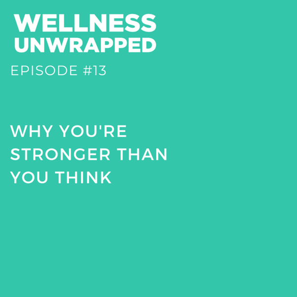 Why you're stronger than you think artwork