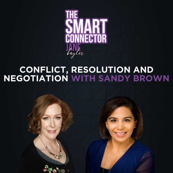 Conflict, Resolution And Negotiation With Sandy Brown artwork