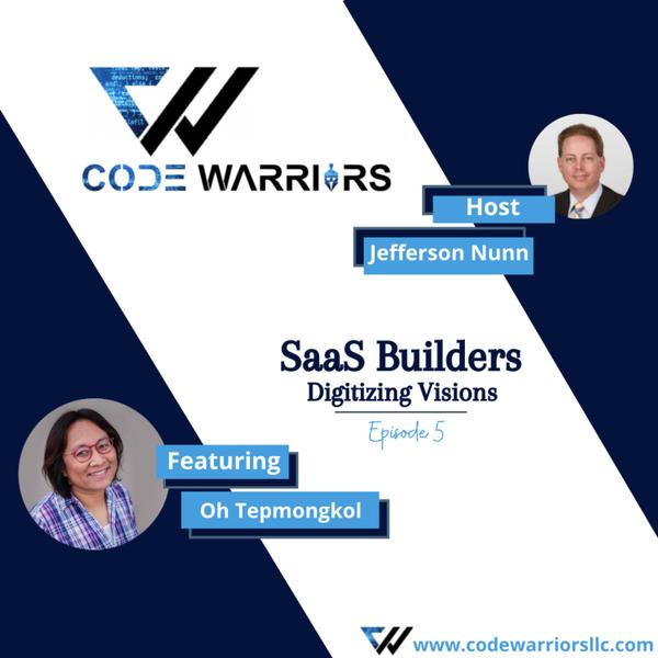 Code Warriors - SaaS builders |Episode 5 | Jefferson Nunn | Oh Tepmongkol artwork